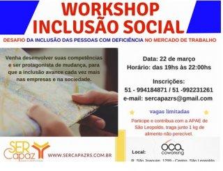 ACIST SL - Associação Comercial, Industrial, de Serviços e Tecnologia de São Leopoldo - Ser Capaz promove workshop sobre inclusão social
