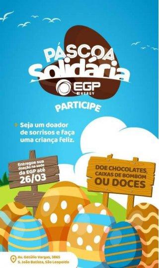ACIST SL - Associação Comercial, Industrial, de Serviços e Tecnologia de São Leopoldo - EGP Energy promove Páscoa Solidária