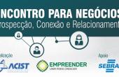 ACIST SL - Associação Comercial, Industrial, de Serviços e Tecnologia de São Leopoldo - Encontro para Negócios reunirá empresários da região