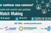 ACIST SL - Associação Comercial, Industrial, de Serviços e Tecnologia de São Leopoldo - Match Making da ACIST-SL terá pitch de empreendedores